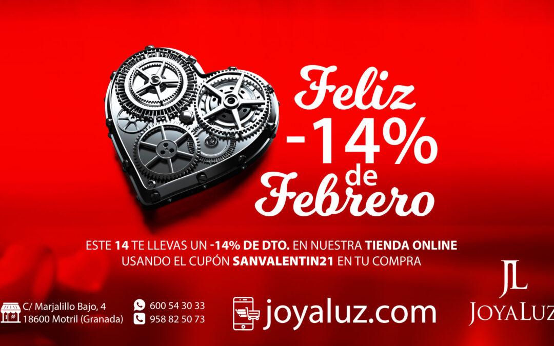 Feliz -14% de Febrero: Este 14 te llevas un 14 de descuento en tus compras online.